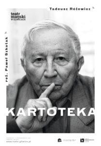 Plakat promujący spektakl Kartoteka w reżyserii Pawła Szkotaka